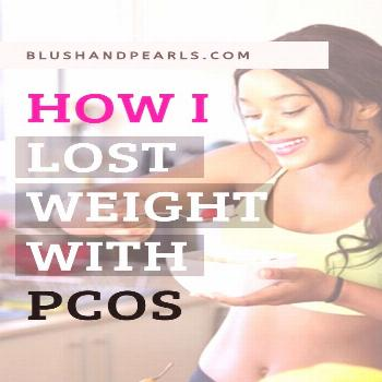 6 Weight Loss Tips For PCOS - Blush & Pearls Rightful Diet Food Healthy