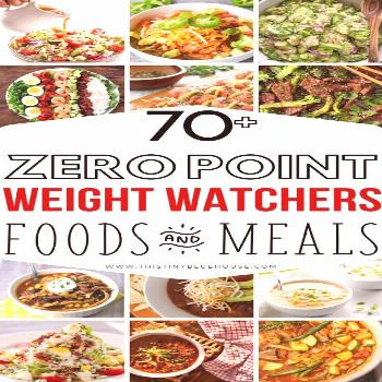 75 Zero Point Weight Watchers Food Ideas - This Tiny Blue House Overconfident Weight Loss Plan 1 Mo