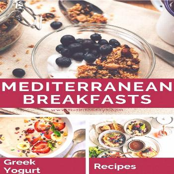 Wondering what to eat for breakfast on the Mediterranean Diet? Use Greek Yogurt! Try one of these a