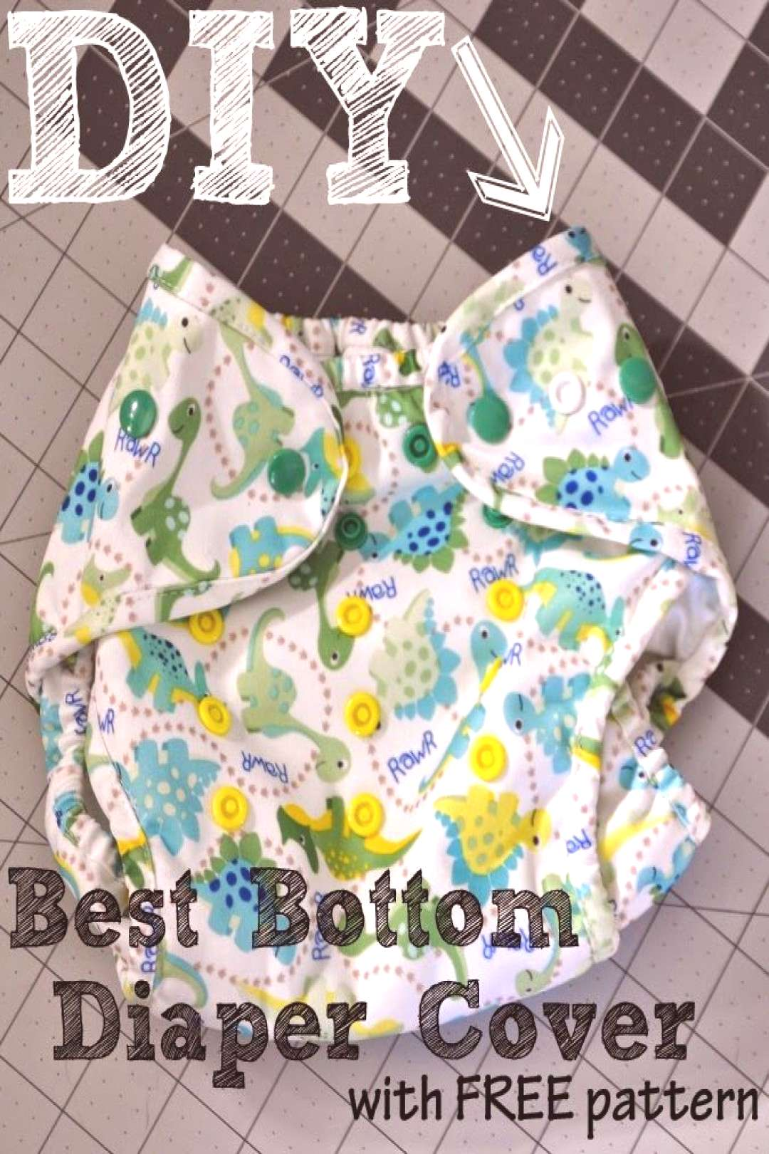 The Life of a Compulsive Crafter DIY Best Bottom Diaper Covers with FREE Pattern